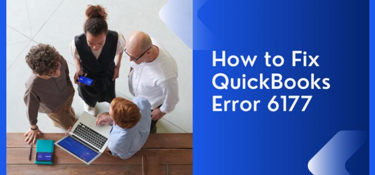 How to Fix QuickBooks Error 6177